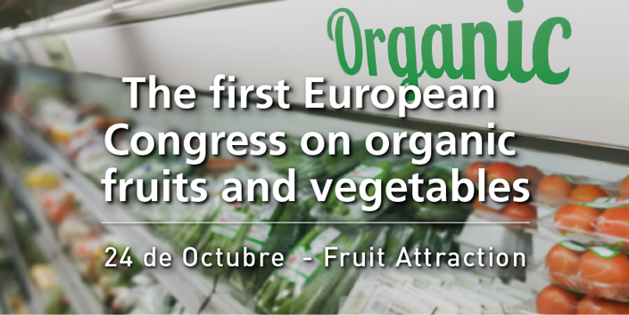 The first european congress on organic fruits and vegetables