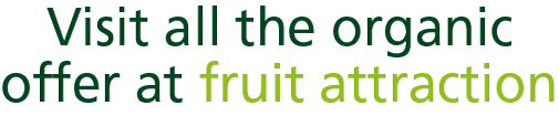 Visit all the organic offer at fruit attraction