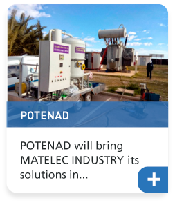POTENAD will bring MATELEC INDUSTRY its solutions in transformers, autotransformers and transformation centres