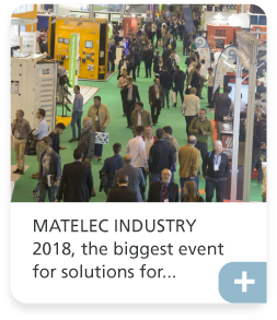 MATELEC INDUSTRY 2018, the biggest event for solutions