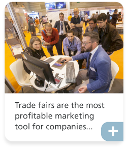 Trade fairs are the most profitable marketing tool for companies..